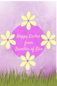 Happy Easter from Bumbles or Rice